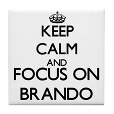 Keep calm and Focus on Brando Tile Coaster