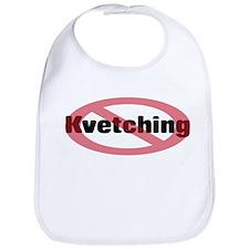 No Kvetching Bib