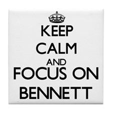 Keep calm and Focus on Bennett Tile Coaster