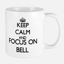 Keep calm and Focus on Bell Mugs