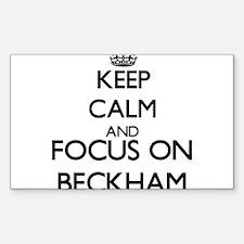 Keep calm and Focus on Beckham Decal