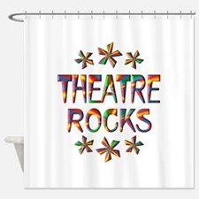 Theatre Rocks Shower Curtain