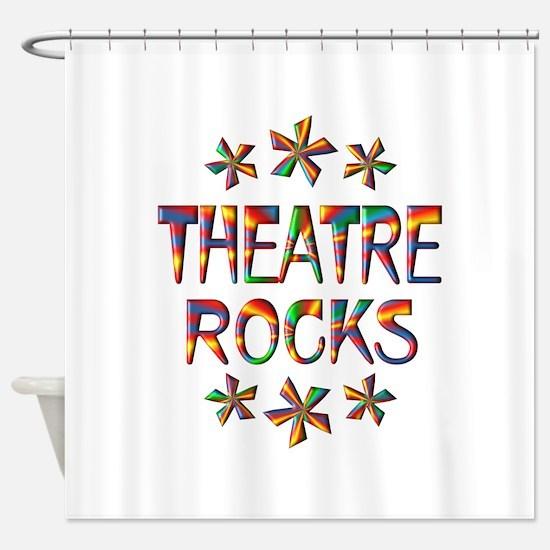Theatre Rocks Shower Curtain