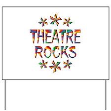 Theatre Rocks Yard Sign