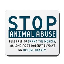 Spank the Monkey Mousepad