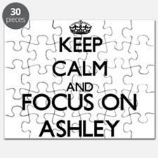 Keep calm and Focus on Ashley Puzzle