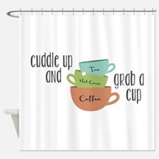 Grab A Cup Shower Curtain