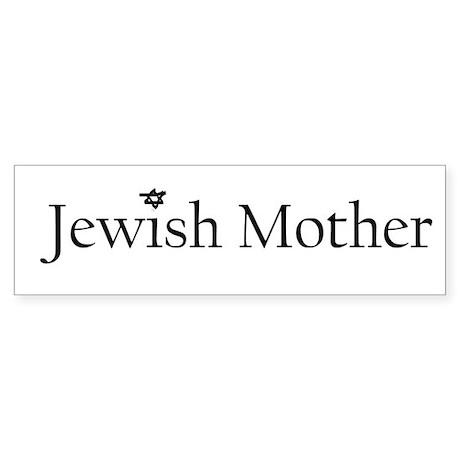 Jewish Mother Bumper Sticker