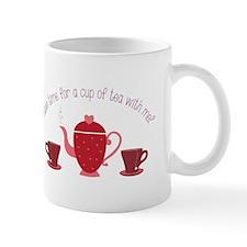 Tea With Me Mugs