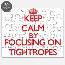 Keep Calm by focusing on Tightropes Puzzle