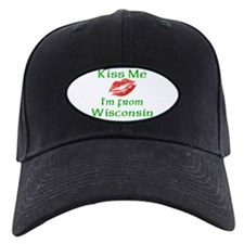 Kiss Me I'm from Wisconsin Baseball Hat