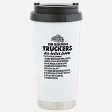10 Reasons Truckers Better Lovers Travel Mug