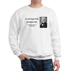 Ralph Waldo Emerson Quote 6 Sweatshirt