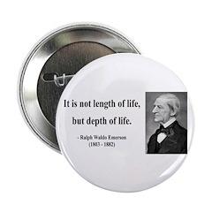 """Ralph Waldo Emerson Quote 6 2.25"""" Button (10"""