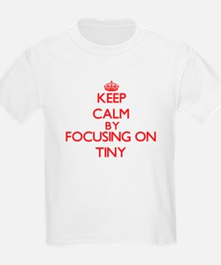 Keep Calm by focusing on Tiny T-Shirt