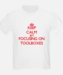 Keep Calm by focusing on Toolboxes T-Shirt