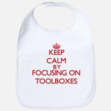 Keep Calm by focusing on Toolboxes Bib