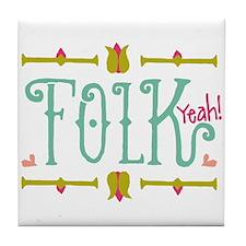 Folk Yeah! Tile Coaster