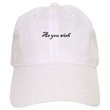 As You Wish Baseball Baseball Cap