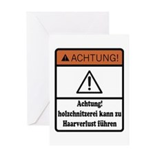 Wood Carving May Cause Baldness (German) Greeting