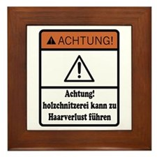 Wood Carving May Cause Baldness (German) Framed Ti