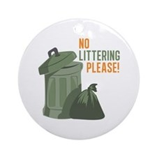 No Littering Ornament (Round)