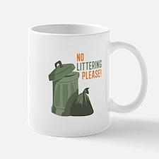 No Littering Mugs