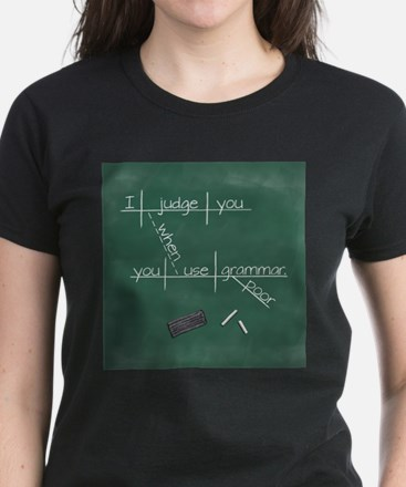 I judge you when you use poor g T-Shirt