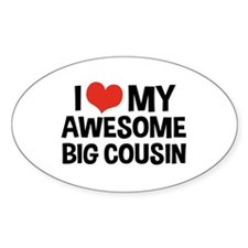 I Love My Awesome Big Cousin Decal