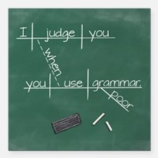 """I judge you when you use Square Car Magnet 3"""" x 3"""""""
