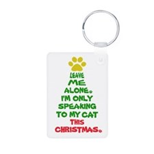 Only Speaking to My Cat This Christmas Keychains