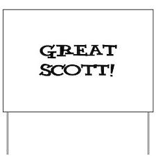 Great Scott 2 (black) Yard Sign