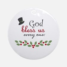 God Bless Us Every One! Ornament (round)