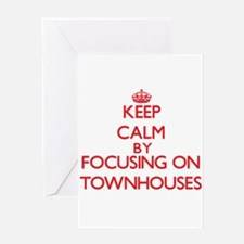 Keep Calm by focusing on Townhouses Greeting Cards