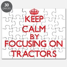 Keep Calm by focusing on Tractors Puzzle