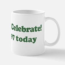 Lets Celebrate I am 97 Mug