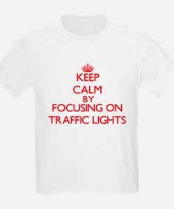 Keep Calm by focusing on Traffic Lights T-Shirt