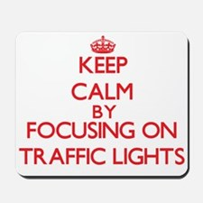 Keep Calm by focusing on Traffic Lights Mousepad