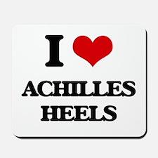 I Love Achilles Heels Mousepad