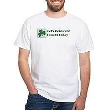 Lets Celebrate I am 80 Shirt