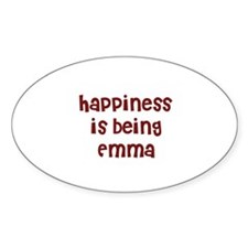 happiness is being Emma Oval Decal