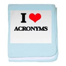 I Love Acronyms baby blanket