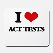 I Love Act Tests Mousepad