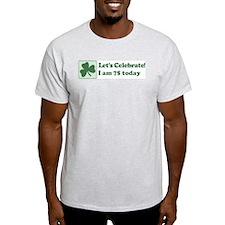 Lets Celebrate I am 75 T-Shirt