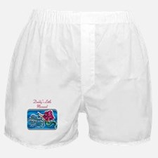 Daddy's Little Mermaid Boxer Shorts