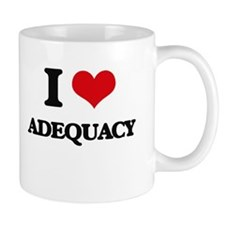 I Love Adequacy Mugs