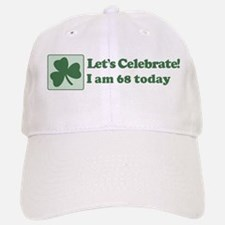Lets Celebrate I am 68 Baseball Baseball Cap