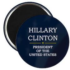 Hillary Clinton President V3 Magnet