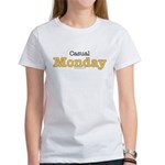 Casual Monday Work at Home Women's T-Shirt