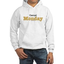 Casual Monday Work at Home Hoodie